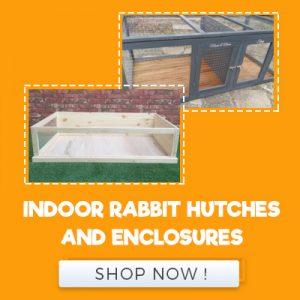 INDOOR RABBIT HUTCHES AND ENCLOSURES