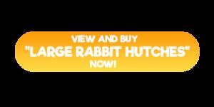 large rabbit hutches